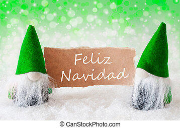 Green Natural Gnomes With Card, Feliz Navidad Means Merry Christmas