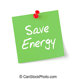 Green paper note with text Save Energy