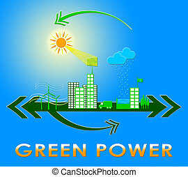 Green Power Showing Eco Energy 3d Rendering