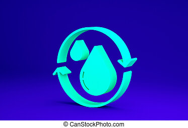 Green Recycle clean aqua icon isolated on blue background. Drop of water with sign recycling. Minimalism concept. 3d illustration 3D render