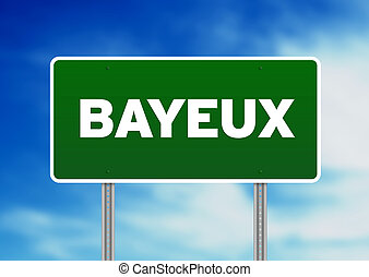 Green Road Sign -  Bayeux, France