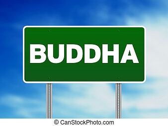 Green Road Sign Buddha