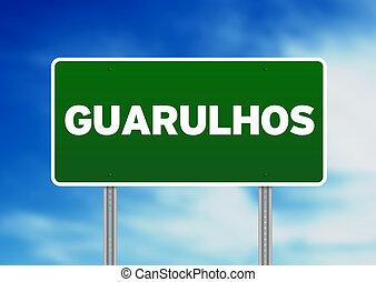 Green Road Sign - Guarulhos