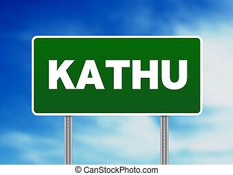 Green Road Sign - Kathu, Thailand