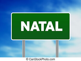 Green Road Sign - Natal