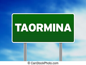 Green Road Sign - Taormina, Italy