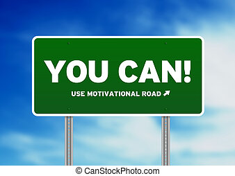 Green Road Sign - You Can!