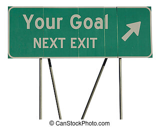 Green road sign your goal