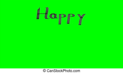 Green screen animation calligraphy writing happy new year...