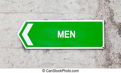 Green sign - Men