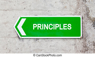 Green sign - Principles - Green sign on a concrete wall -...
