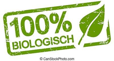 green stamp 100% BIOLOGICAL (in german) - green grunge stamp...