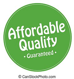 Affordable Quality - Green stamp with text Affordable ...