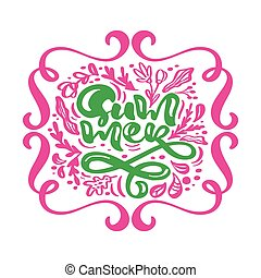 Green text Summer in red floral leaves flourish frame. Hand drawn lettering calligraphy vector illustration. Phrase design logo or label. Inspirational typography poster, banner