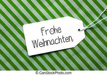 Green Wrapping Paper, Label, Frohe Weihnachten Means Merry Christmas
