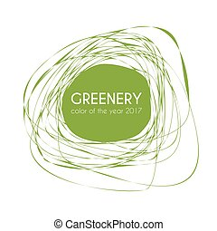 Greenery - color of the year 2017. Trendy frame - Greenery -...