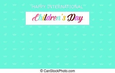 Greeting card childrens day style