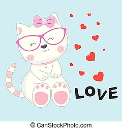 Greeting card Cute baby cat with glasses and an inscription love isolated in white background.