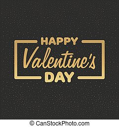 Greeting Card Happy Valentine's Day. Golden Lettering Vector illustration