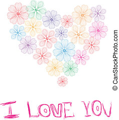 """Greeting card """"I love you"""", heart of flowers"""