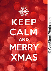 """Greeting card """"Keep Calm and Merry Xmas"""", Keep calm and carry on referencing"""