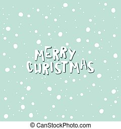Merry Christmas on a light blue background with snowflakes.