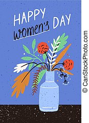 Greeting card or postcard template with bouquet of blooming seasonal flowers in vase and Happy Women's Day wish. Festive hand drawn vector illustration for 8 March, international spring holiday.