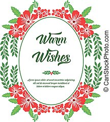Greeting card text of warm wishes, with ornament of red flower frame. Vector