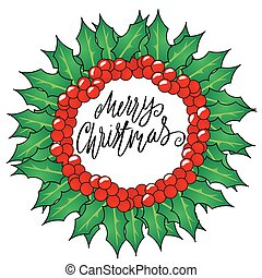 Greeting card with a Christmas wreaths and Merry Christmas message. Christmas lettering