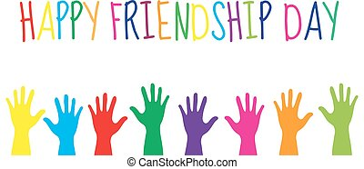 Greeting card with a happy friendship day. Greeting card colorful hands. Vector illustration