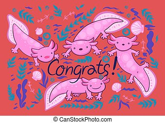 Greeting card with axolotl. Inscription Congrats. Vector graphics