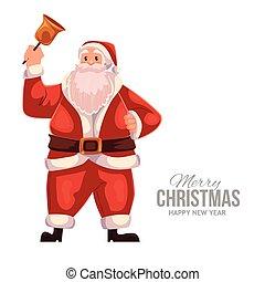 Greeting card with cartoon Santa Claus ringing a Christmas bell