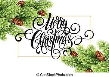 Greeting card with christmas tree and calligraphic sigh...