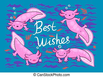 Greeting card with cute axolotls and the inscription best wishes . Vector graphics.