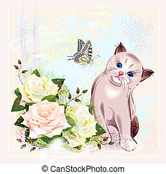 greeting card with kitten, butterfly and roses