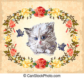 greeting card with kitten, roses and butterflies