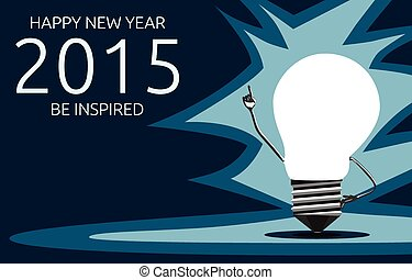 Happy New Year 2015 and be inspired greeting card with glowing light bulb character in moment of insight standing on dark blue background, EPS 10 vector