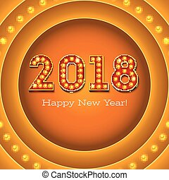 Greeting card with the new coming 2018 on retro banner with light bulbs. The text in the style of American casino with glowing lights on circle signboard, 3D illustration