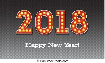 Greeting card with the new coming 2018. The text in the style of American casino with glowing lights on transparent backdrop, 3D illustration with text