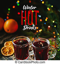 traditional winter hot drink mulled wine in glasses on the background of Christmas decor