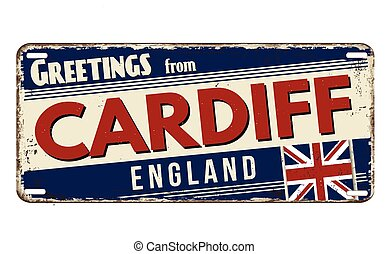 Greetings from Cardiff  vintage rusty metal plate on a white background, vector illustration