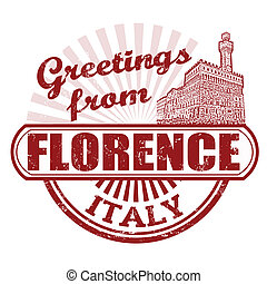 Greetings from Florence stamp - Grunge rubber stamp with...