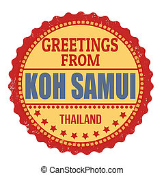 Greetings from Koh Samui stamp - Label or rubber stamp with...