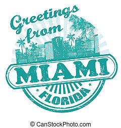 Greetings from Miami stamp - Grunge rubber stamp with text...