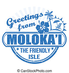 Greetings from Molokai stamp - Grunge rubber stamp with text...