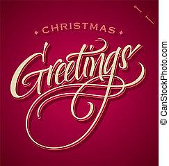 CHRISTMAS GREETINGS hand lettering - handmade calligraphy, vector (eps8)
