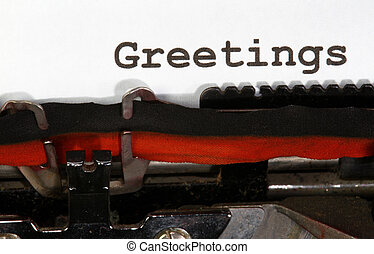 greetings written with the old typewriter