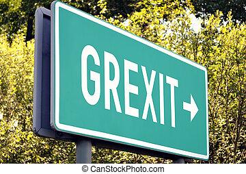 Grexit - next exit sign
