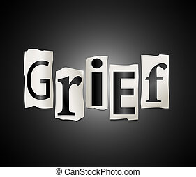 Illustration depicting cutout printed letters arranged to form the word grief.