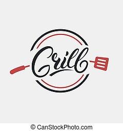 Grill hand written lettering logo